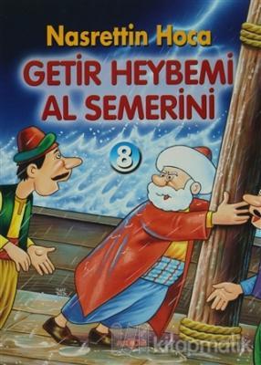 Getir Heybemi Al Semerini