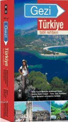 Gezi Türkiye - Tatil Rehberi