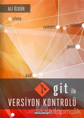 Git ile Versiyon Kontrolü Ali Özgür