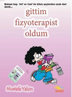Gittim Fizyoterapist Oldum