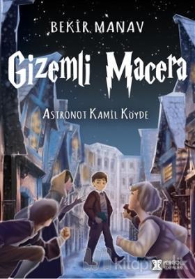 Gizemli Mecara - Astronot Kamil Köyde Bekir Manav