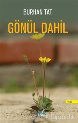 Gönül Dahil Burhan Tat