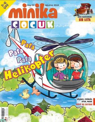 Minika Çocuk Dergisi Sayı: 32 Ağustos 2019