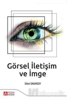 Görsel İletişim ve İmge
