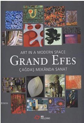 Grand Efes / Art in a Modern Space