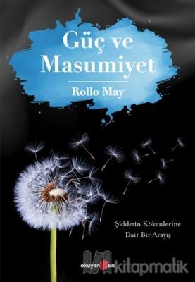 Güç ve Masumiyet Rollo May