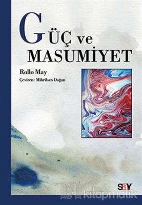 Güç ve Masumiyet Rollo May