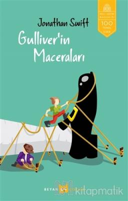 Gulliver'in Maceraları (Tam Metin) Jonathan Swift