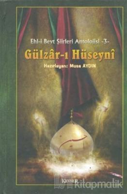 Gülzar-ı Hüseyni (Ciltli)