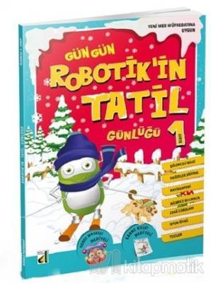 Gün Gün Robotik'in Tatil Günlüğü 1