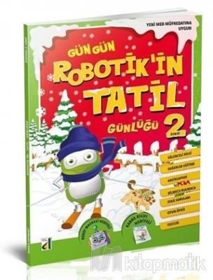 Gün Gün Robotik'in Tatil Günlüğü 2