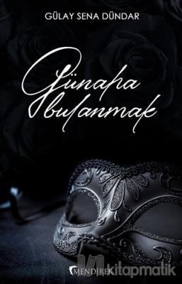 Günaha Bulanmak Gülay Sena Dündar
