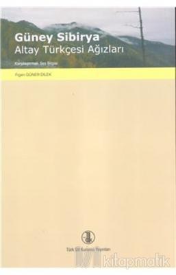 Güney Sibirya Altay Türkçesi Ağızları
