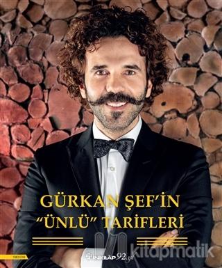 Gürkan Şef'in Ünlü Tarifleri (Ciltli)