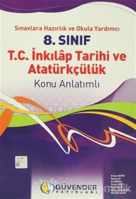 Güvender - 8. Sınıf T.C. İnkılap Tarihi ve Atatürkçülük Konu Anlatımlı