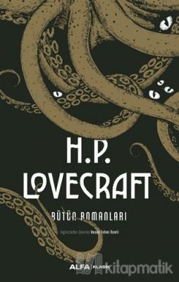 H.P. Lovecraft Bütün Romanları (Ciltli) H.P. Lovecraft