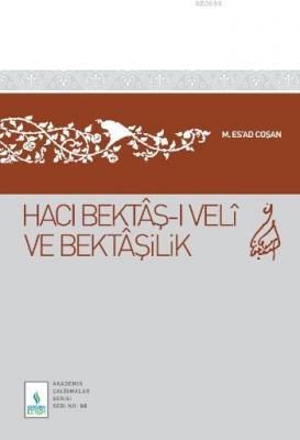 Hacı Bektaş-ı Veli ve Bektaşilik