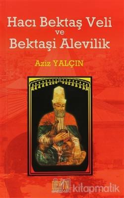 Hacı Bektaş Veli ve Bektaşi Alevilik
