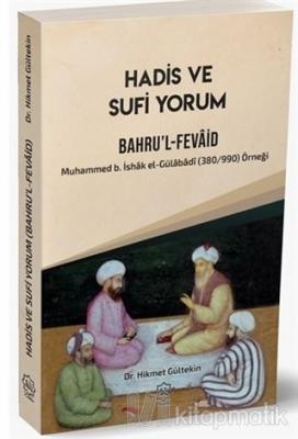 Hadis ve Sufi Yorum Bahru'l-Fevaid