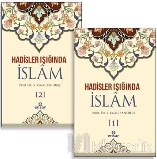 Hadisler Işığında İslam (2 Cilt Takım) (Ciltli) S. Kemal Sandıkçı