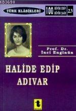 Halide Edip Adıvar'ın Eserlerinde Doğu ve Batı Meselesi