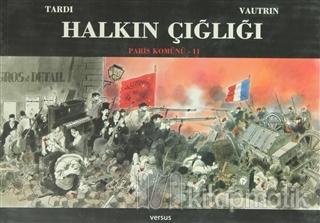 Halkın Çığlığı -  Paris Komünü 2. Cilt