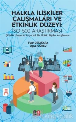 Halkla İlişkiler Çalışmaları ve Etkinlik Düzeyi: ISO 500 Araştırması