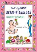 Hamile Annenin ve Bebeğin Günlüğü