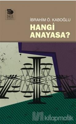 Hangi Anayasa?