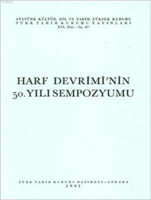 Harf Devrimi'nin 50. Yılı Sempozyumu