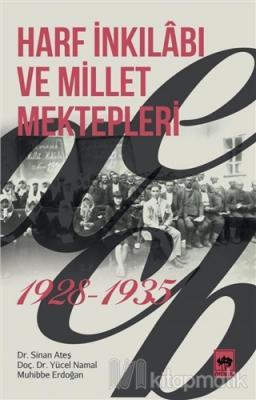 Harf İnkılabı ve Millet Mektepleri 1928 - 1935