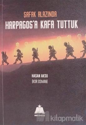 Harpagos'a Kafa Tuttuk