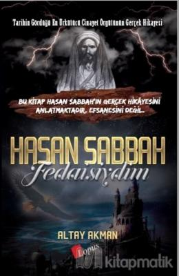 Hasan Sabbah Fedaisiydim Altay Akman