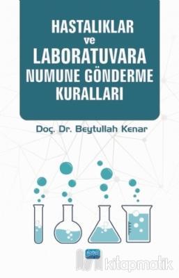 Hastalıklar ve Laboratuvara Numune Gönderme Kuralları