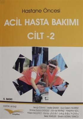 Hastane Öncesi Acil Hasta Bakımı Cilt - 2