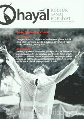 Hayal Kültür Sanat Edebiyat Dergisi Sayı : 46 Temmuz-Ağustos-Eylül 2013