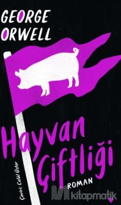 Hayvan Çiftliği (Ciltli) George Orwell