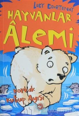 Hayvanlar Alemi 5 - Korkak Kutup Ayısı