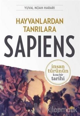 Hayvanlardan Tanrılara: Sapiens Yuval Noah Harari