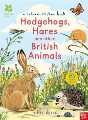 Hedgehogs, Hares and other British Animals - A Nature Sticker Book