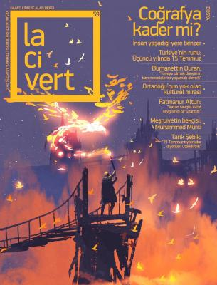 Lacivert Dergisi Sayı: 59 Temmuz - Ağustos  2019