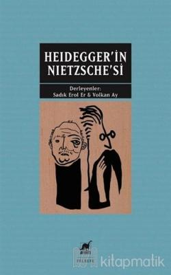 Heidegger'in Nietzsche'si