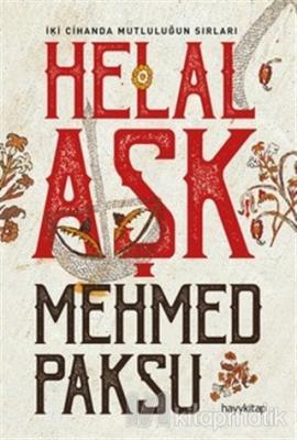 Helal Aşk Mehmed Paksu