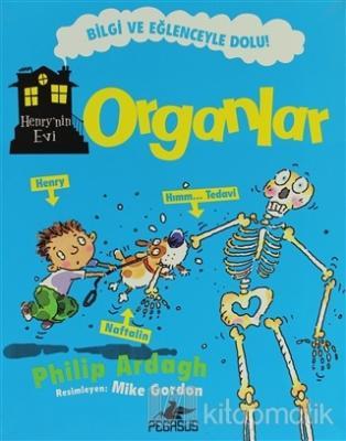 Henry'nin Evi: Organlar Philip Ardagh