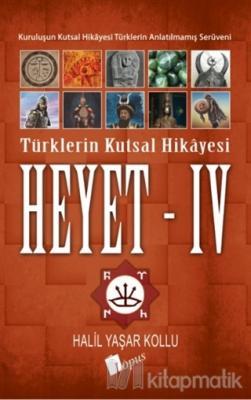 Heyet 4 - Türklerin Kutsal Hikayesi Halil Yaşar Kollu