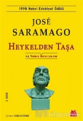 Heykelden Taşa ve Nobel Konuşması José Saramago