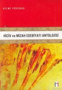 Hiciv ve Mizah Edebiyatı Antolojisi