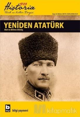 Historia 1923 Tarih ve Kültür Dergisi Sayı : 6 Bahar 2019