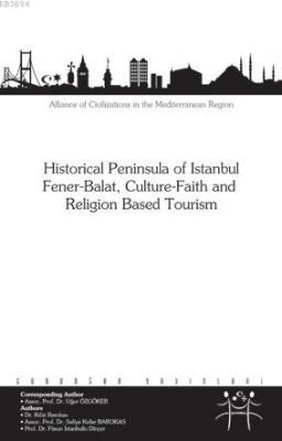 Historical Peninsula of Istanbul Fener-Balat, Culture-Faith and Religion Based Tourism