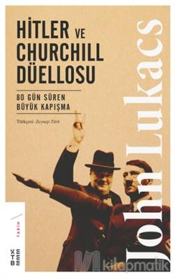 Hitler ve Churchill Düellosu